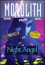 Monolith / Night Angel
