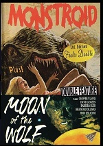 Monstroid / Moon Of The Wolf