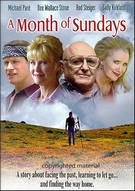 Month Of Sundays, A ( 2001 )