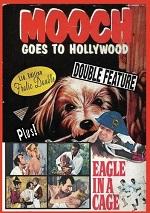 Mooch Goes To Hollywood / Eagle In A Cage
