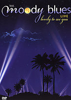 Moody Blues - Lovely To See You - Live
