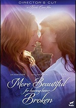 More Beautiful For Having Been Broken - Director's Cut