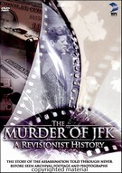 Murder Of JFK - A Revisionist History