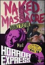 Naked Massacre / Horror Express