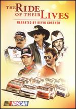 NASCAR - The Ride Of Their Lives