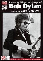 Nate LaPointe - Learn To Play The Songs Of Bob Dylan