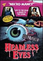 Necromancy / Headless Eyes