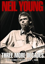 Neil Young - Three More Decades