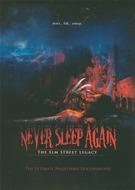 Never Sleep Again - The Elm Street Legacy