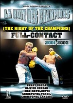 Night Of The Champions: Full-Contact 2001-2002