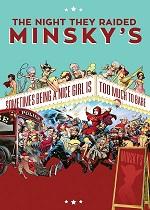 Night They Raided Minskys