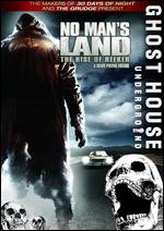 No Mans Land - The Rise Of Reeker