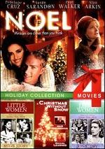 Noel / Christmas Without Snow / Little Women Meg´s Story / Little Women Jo´s Story