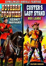 Northern Frontier / Custers Last Stand