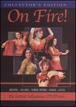 On Fire! - The Hottest Bellydance DVD Ever...