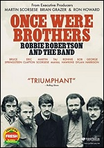 Once Were Brothers - Robbie Robertson And The Band