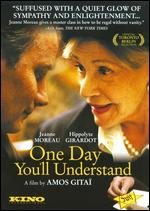 One Day You´ll Understand