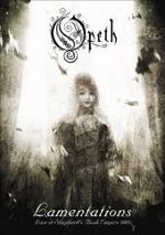 Opeth - Lamentations - Live At Shepherd´s Bush Empire - Special Edition