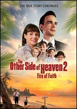 Other Side Of Heaven 2: Fire Of Faith