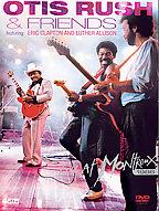 Otis Rush & Friends - Live At Montreux 1986