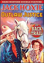 Outlaw Justice / Back Trail
