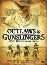 Outlaws & Gunslingers - 5 Part Documentary Series
