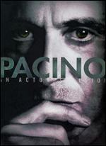 Pacino - An Actor´s Vision