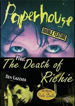 Paperhouse / Death Of Richie