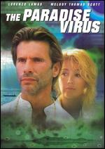 Paradise Virus, The
