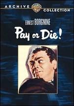 Pay Or Die!
