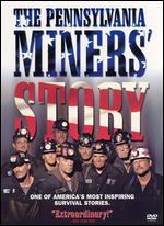 Pennsylvania Miners Story