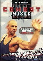 Phil Ross - Street Combat Mixed Martial Arts - The Complete Collection