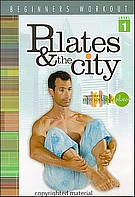 Pilates & The City - Beginners Workout