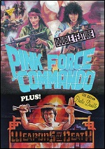 Pink Force Commando / Weapons Of Death