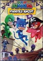 PJ Masks - Pirates Ahoy!
