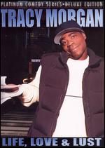 Platinum Comedy Series - Tracy Morgan - Life, Love & Lust