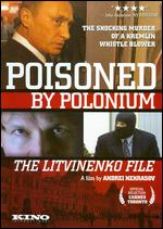 Poisoned By Polonium - The Litvinenko File