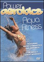 Aqua Fitness - Power Aerobics