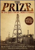 Prize - An Epic Quest For Oil, Money & Power
