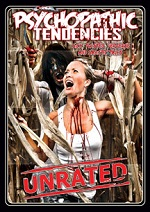 Psychopathic Tendencies - Sick Twisted, Perverse And Sadistic Tales!