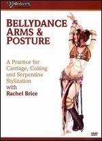 Rachel Brice - BellyDance Arms & Posture