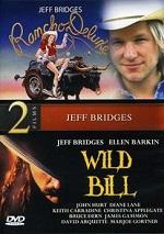 Rancho Deluxe / Wild Bill