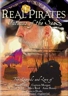 Real Pirates - Outlaws Of The Sea