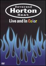 Reverend Horton Heat - Live And In Color