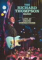 Richard Thompson - Live At The Celtic Connection
