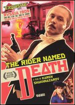 Rider Named Death, The