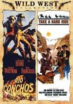 Rio Conchos / Take A Hard Ride