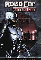 Robocop - Crash & Burn