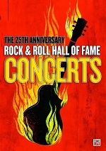 Rock & Roll Hall Of Fame Concerts - 25th Anniversary