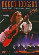 Roger Hodgson - Take The Long Way Home - Live In Montreal